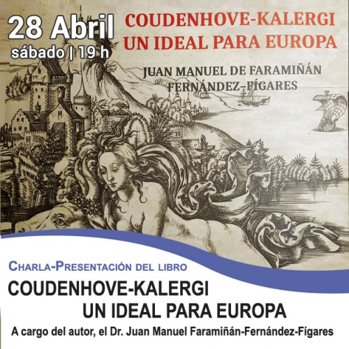 Presentación del libro: Coudenhove-Kalergi. Un ideal para Europa