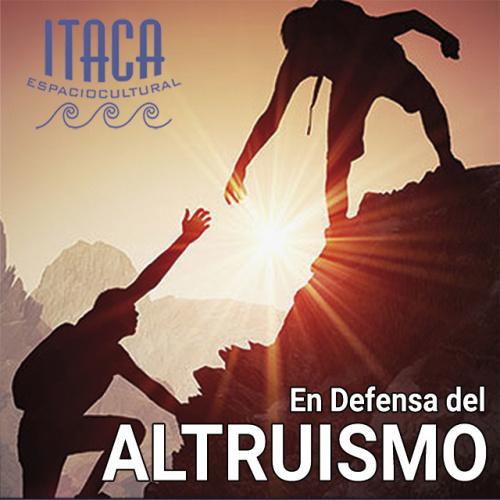 CHARLA-COLOQUIO En defensa del altruismo
