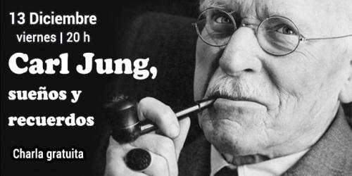 CHARLA-COLOQUIO Carl Jung: sueños y recuerdos