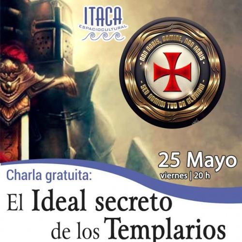 Charla coloquio: El ideal secreto de los templarios
