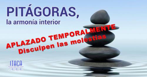 CHARLA-COLOQUIO Pitágoras, la armonía interior