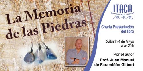 Charla -Presentación del libro : La Memoria de las Piedras