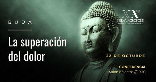 Charla coloquio: Buda y la superación del dolor