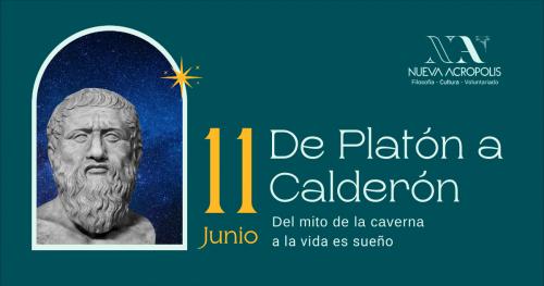 CHARLA-COLOQUIO.  De Platón a Calderón. Del Mito de la Caverna a La Vida es Sueño
